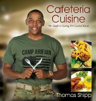 Cafeteria Cuisine: The Guide to ...