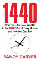 1440: What the Ultra-Successful Do to...