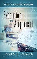 Execution and Alignment: The Keys to ...