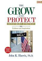 Grow-And-Protect Investment Strategy:...