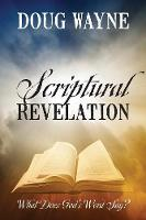 Scriptural Revelation: What Does ...