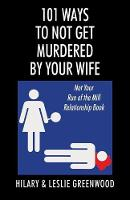 101 Ways to Not Get Murdered by Your...