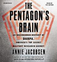 The Pentagon's Brain: An Uncensored...