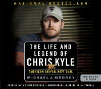 The Life and Legend of Chris Kyle:...