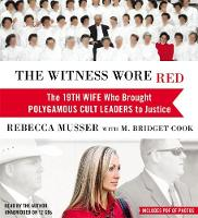 The Witness Wore Red: The 19th Wife...