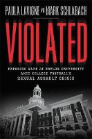 Violated: Exposing Rape at Baylor...