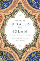 Gender in Judaism and Islam: Common...