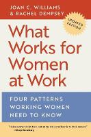 What Works for Women at Work: Four...