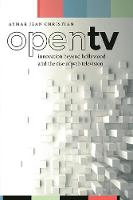 Open TV: Innovation beyond Hollywood...
