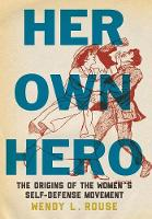 Her Own Hero: The Origins of the...