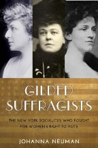 Gilded Suffragists: The New York...