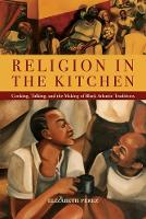 Religion in the Kitchen: Cooking,...