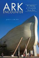 Ark Encounter: The Making of a...