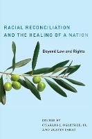 Racial Reconciliation and the Healing...