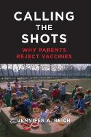 Calling the Shots: Why Parents Reject...