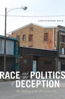 Race and the Politics of Deception:...