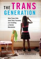 The Trans Generation: How Trans Kids...