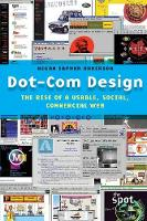 Dot-Com Design: The Rise of a Usable,...
