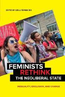 Feminists Rethink the Neoliberal...