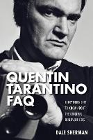 Quentin Tarantino FAQ: Everything ...