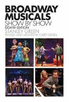 Ginell Broadway Musicals Show by Show