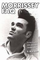 Morrissey FAQ: All That's Left to ...