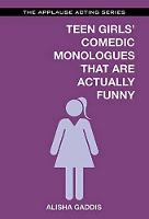 Teen Girls' Comedic Monologues That...