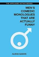 Men's Comedic Monologues That are...