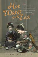 Hot Water for Tea: An inspired...