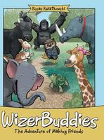Wizerbuddies: The Adventure of Making...