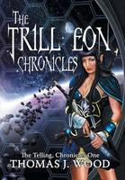 The Trill'eon Chronicles: The...