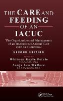 The Care and Feeding of an IACUC: The...