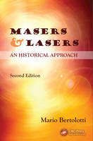 Masers and Lasers, Second Edition: An...