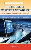 The Future of Wireless Networks:...