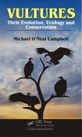 Vultures: Evolution, Ecology and...