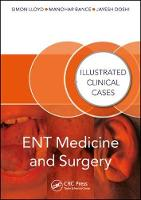 ENT Medicine and Surgery: Illustrated...