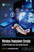 Wireless Transceiver Circuits: System...