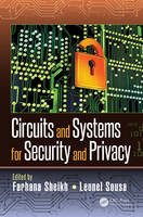 Circuits and Systems for Security and...