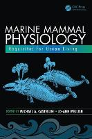 Marine Mammal Physiology: Requisites...