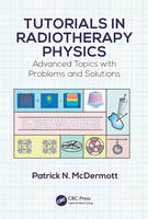Tutorials in Radiotherapy Physics:...