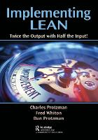 Implementing Lean: Twice the Output...