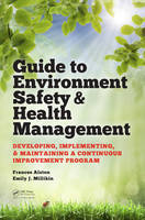 Guide to Environment Safety and ...