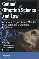 Canine Olfaction Science and Law:...