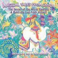 Magical Tales from India: The Secret...