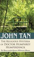 The Religious Hysteria of Doctor...