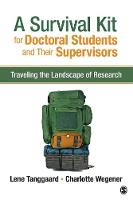 A Survival Kit for Doctoral Students...