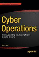 Cyber Operations: Building, ...