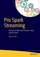 Pro Spark Streaming: The Zen of...