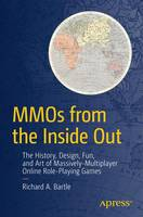 Mmos from the Inside Out: The ...