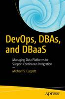 DevOps, DBAs, and DBaaS: Managing ...